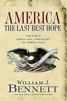 America: The Last Best Hope (volume I): From The Age Of Discovery To A World At on sale
