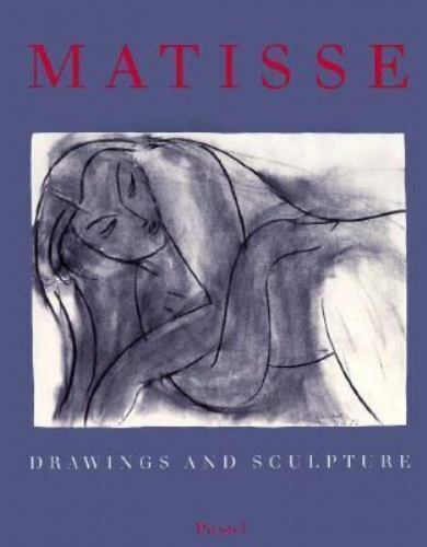 Matisse : Drawings and Sculpture by Guse, Ernst-Gerhard