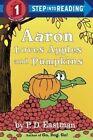 Aaron Loves Apples and Pumpkins by P D Eastman (Hardback, 2015)