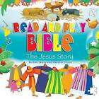 Read and Play Bible the Jesus Story by Bethan James (Paperback, 2015)