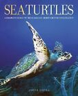 Sea Turtles: A Complete Guide to Their Biology, Behavior, and Conservation by James R. Spotila (Hardback, 2004)