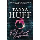 The Enchantment Emporium by Tanya Huff (Paperback, 2014)
