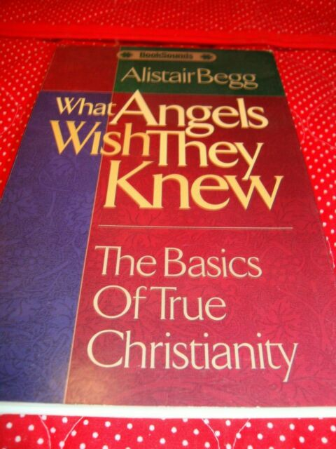 AUDIOBOOK Cassette: 'What Angels Wish They Knew..Christianity' Alistair Begg  O7