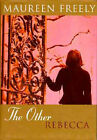 The Other Rebecca by Maureen Freely (Hardback, 1996)