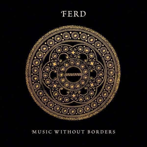 Ferd - Musique Without Bordures Nouveau CD