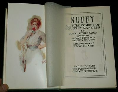 Long - SEFFY A Little Comedy of Country Manners 1905