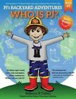Pj's Backyard Adventures: Who Is Pj? by Rebecca P Cohen (Paperback / softback, 2014)