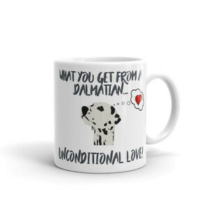 Dog-Mug-Dalmatian-Mug-What-you-get-Unconditional-Love-Dalmatian-Gift-Xmas