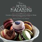 Les Petits Macarons von Kathryn Gordon und Anne E. McBride (2011, Gebundene Ausgabe)