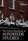 The Oxford Handbook of Sondheim Studies by Oxford University Press Inc (Hardback, 2014)