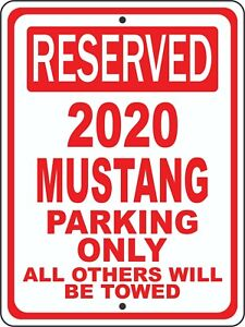 """2019 19 Mustang Ford Novelty Reserved Parking Street Sign 9/""""X12/"""" Aluminum"""