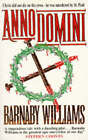 Anno Domini by Barnaby Williams (Paperback, 1996)