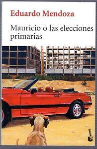 Mauricio-o-las-elecciones-primarias-Eduardo-Mendoza
