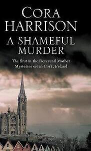 Shameful-Murder-A-Mystery-Set-in-1920-039-s-Ireland-by-Cora-Harrison-Hardback