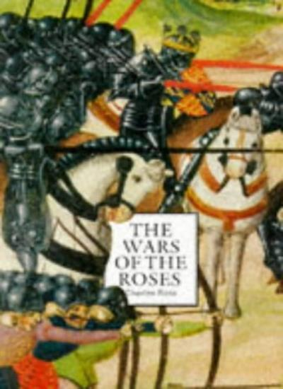 The Wars of the Roses: A Concise History,Charles Ross