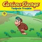 Curious George Tadpole Trouble: Curious about Living Things by H a Rey (Paperback, 2007)
