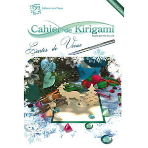 KIRIGAMI Cahier n°10 CARTES DE VOEUX DECOUPE PLIAGE SCULPTURE DU PAPIER NEUF