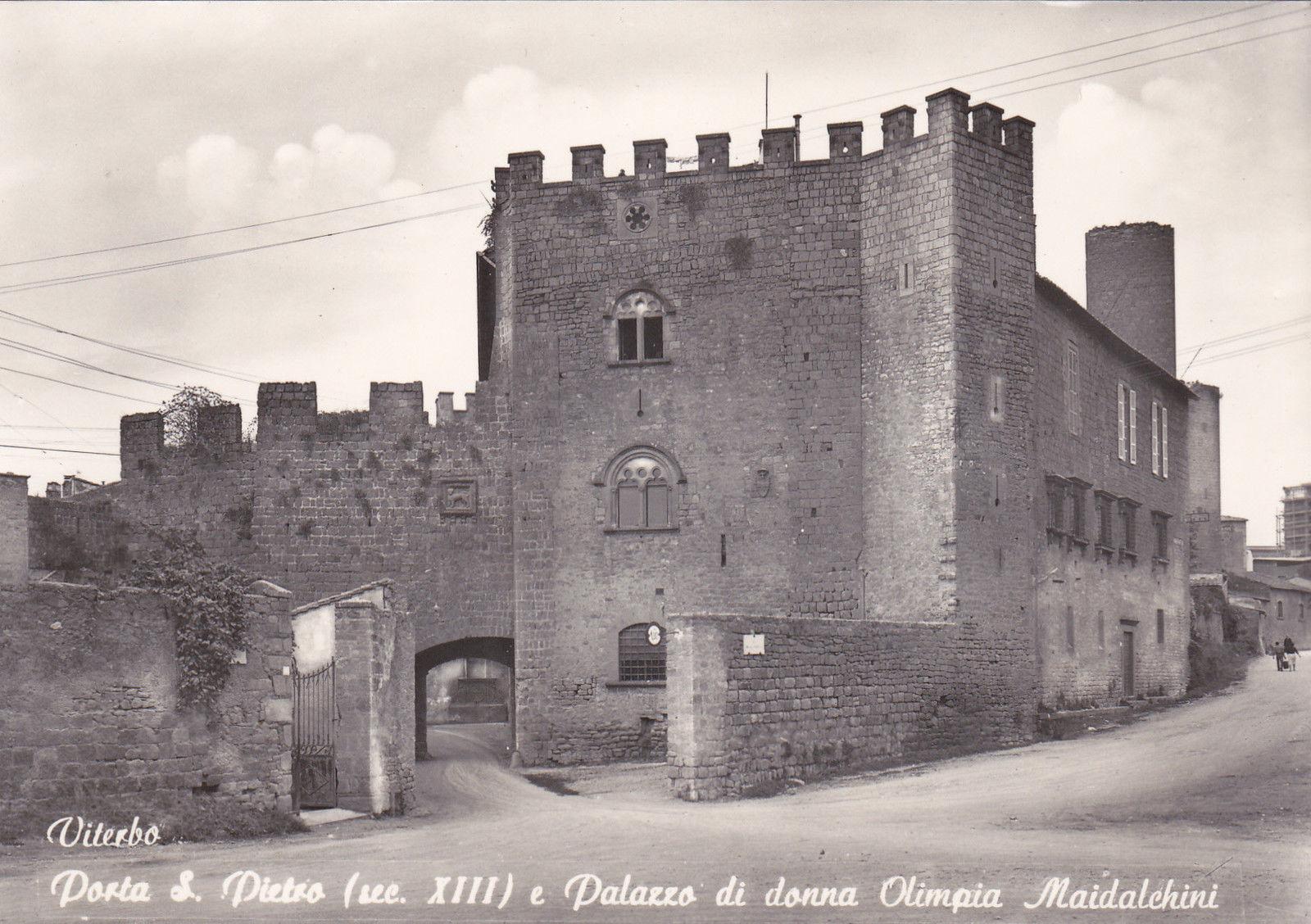 Immagine 1 - * VITERBO - Porta San Pietro e Palazzo di Donna Olimpia Maidalchini