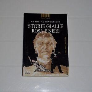 STORIE-GIALLE-ROSA-E-NERE-Carolina-Invernizio-DE-FERRARI-Ed-2007