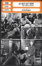 LE BLE EST VERT - Davis,Dall,Rapper (Fiche Cinéma) 1945 - The Corn Is Green