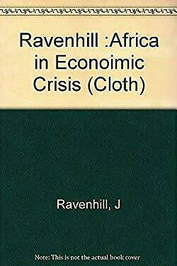 Africa in Economic Crisis by Ravenhill, John