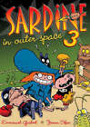 Sardine in Outer Space 3 by Emmanuel Guibert (Paperback, 2007)