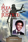 A Plea for Justice: The Timothy Cole Story by McKinley B Fred (Paperback / softback, 2010)