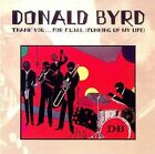 Thank You...For F.U.M.L. (Funking Up My Life) by Donald Byrd (CD, Jul-2007, Wounded Bird)