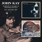 John Kay - Forgotten Songs and Unsung Heroesmy Sportin Life CD