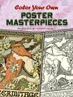 Color Your Own Poster Masterpieces by Marty Noble (Paperback, 2008)