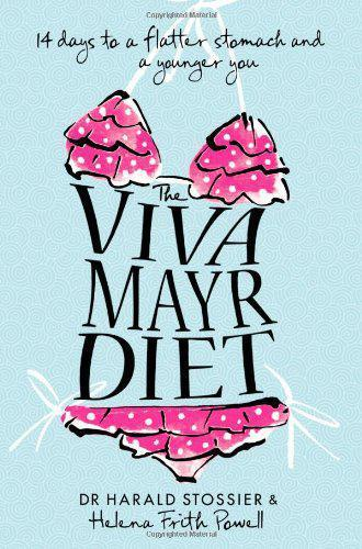 1 of 1 - The Viva Mayr Diet: 14 days to a flatter stomach and a younger you by Dr Harald