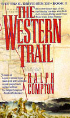 """""""AS NEW"""" Compton, Ralph, The Western Trail (The traildrive series), Book"""