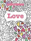 Completely Calming Colouring Book 2: Love by Elizabeth James (Paperback / softback, 2015)