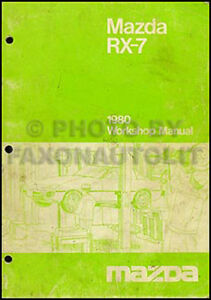 1980 mazda rx 7 shop manual rx7 80 original repair service book oem rh ebay co uk rx7 service manual 1993 Parts Manual