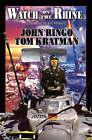 Watch on the Rhine by John Ringo, Tom Kratman (Paperback, 2007)