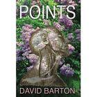 Points 9781418440770 by David Barton Book