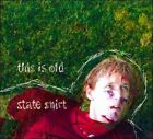 This Is Old by State Shirt (CD, 2008, Los Fucking Angeles)