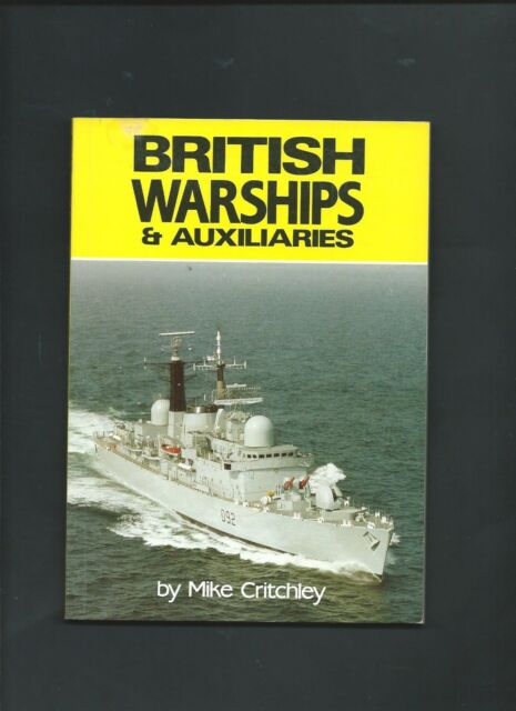 British Warships & Auxiliaries 1987/88 Edition by Mike Critchley ( Pb1988 )