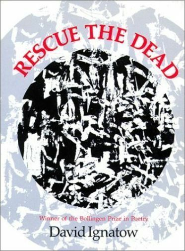 Rescue the Dead, Paperback by Ignatow, David, Like New Used, Free shipping in...