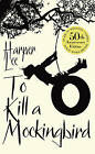 To Kill a Mockingbird by Harper Lee (Paperback, 2010)