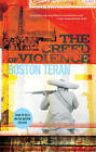 The Creed of Violence by Boston Teran (Paperback, 2011)