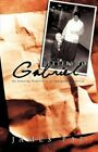 Letters to Gabriel My Enduring Memories as an Immigrant in America 9781450214148