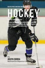 Recetas para Construir Musculo para Hockey, para Pre y Post Competencia :...