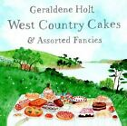 Westcountry Cakes and Other Fancies by Geraldene Holt (Hardback, 2013)