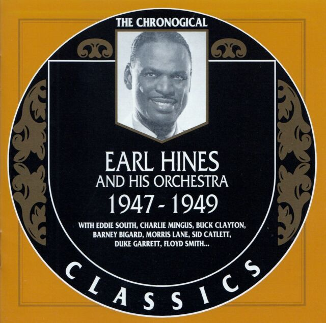 EARL HINES AND HIS ORCHESTRA 1947-1949 / CD - TOP-ZUSTAND