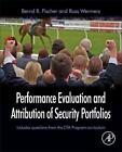 Performance Evaluation and Attribution of Security Portfolios von Russ Wermers und Bernd R. Fischer (2013, Gebundene Ausgabe)