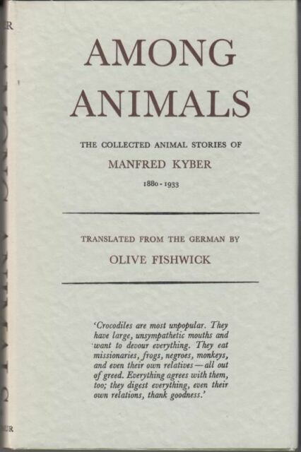 Among Animals: Collected Stories : Manfred Kyber