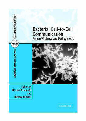Advances in Molecular and Cellular Microbiology. Bacterial Cell-to-Cell Communic