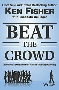 Beat The Crowd - How You Can Out-Invest the Herd By Thinking Differently