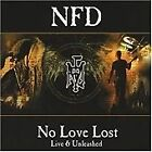N.F.D. - No Love Lost (Live Recording, 2005)
